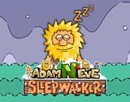 Adam and Eve: Sleepwalker