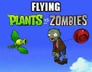 Flying Plants Vs. Zombies